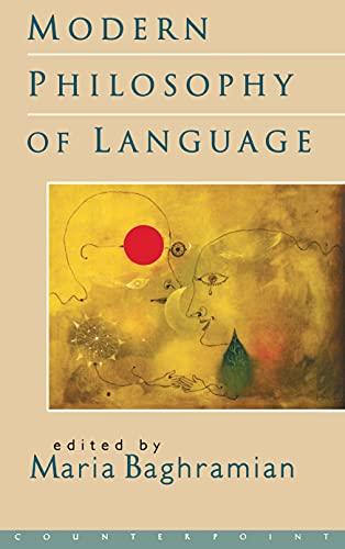 Modern philosophy of language.: Baghramian, Maria (ed.)