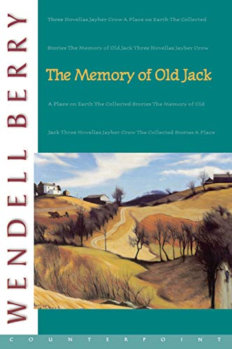 9781582430430: The Memory of Old Jack (Port William)