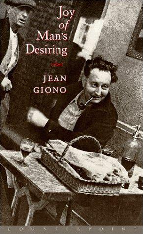 Joy of Man's Desiring: Jean Giono