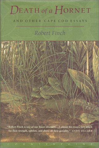 Death of a Hornet and Other Cape Cod Essays: Finch, Robert