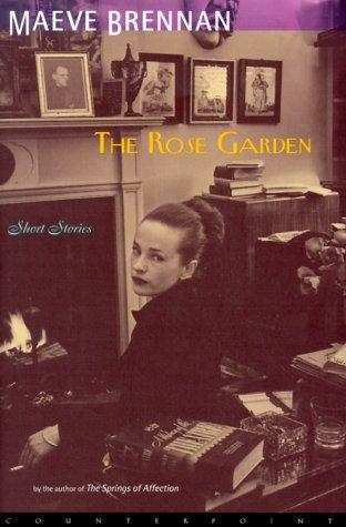 9781582430508: The Rose Garden: Short Stories