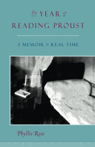 9781582430553: The Year of Reading Proust: A Memoir in Real Time