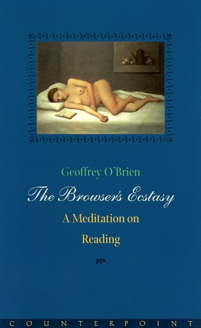 The BrowserÕs Ecstasy: A Meditation on Reading