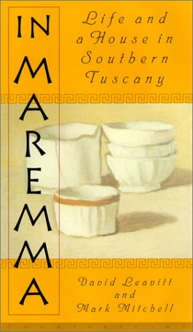 9781582430614: In Maremma: Life and a House in Southern Tuscany