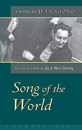 The Song of the World: Jean Giono