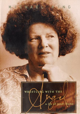 9781582430690: Wrestling With the Angel: A Life of Janet Frame