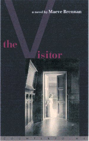 The Visitor: Maeve Brennan