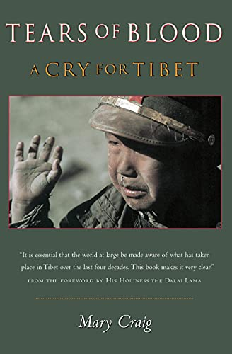 9781582431024: Tears of Blood: A Cry for Tibet