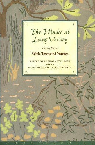 Music at the Long Verney : Twenty: Warner, Sylvia Townsend