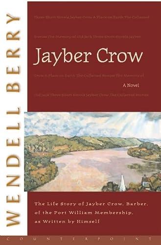 9781582431604: Jayber Crow: A Novel (Port William)