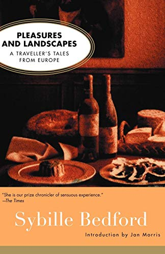 9781582431703: Pleasures and Landscapes: A Traveller's Tales From Europe