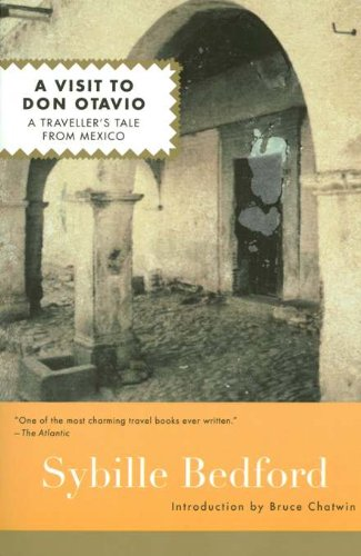 9781582431710: A Visit to Don Otavio: A Traveller's Tale from Mexico