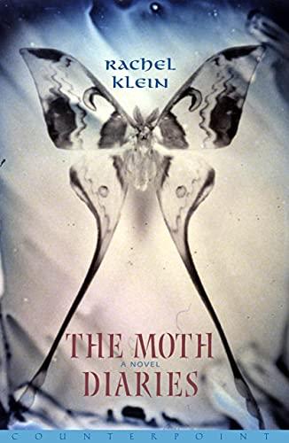 9781582432052: The Moth Diaries: A Novel