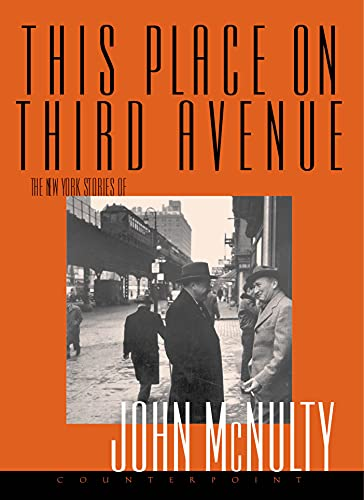This Place on Third Avenue: John McNulty