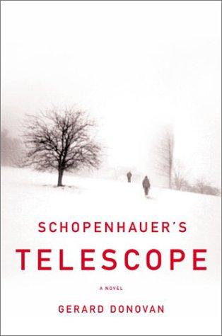 SCHOPENHAUER`s TELESCOPE; .Signed. *: DONNOVAN, Gerard