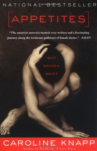 9781582432267: Appetites: Why Women Want