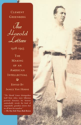 The Harold Letters1928-1943: The Making of an American Intellectual: Greenberg, Clement