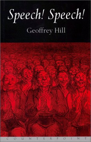 Speech! Speech!: Hill, Geoffrey