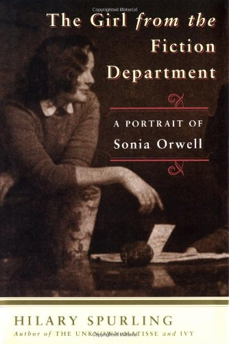 9781582432434: The Girl from the Fiction Department: A Portrait of Sonia Orwell