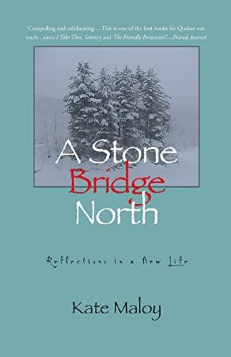 9781582432762: A Stone Bridge North