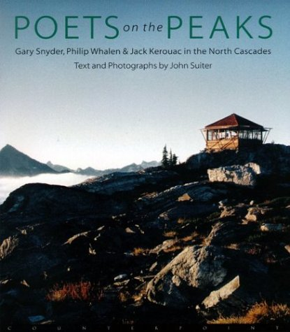 9781582432946: Poets on the Peaks: Gary Snyder, Philip Whalen and Jack Kerouac