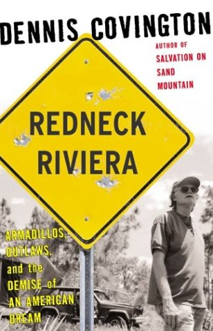 9781582432960: Redneck Riviera: Armadillos, Outlaws and the Demise of an American Dream