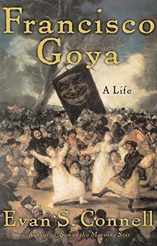 9781582433073: Francisco Goya: A Life