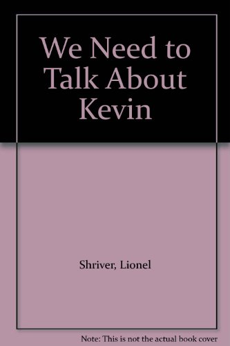 9781582433172: We Need to Talk About Kevin