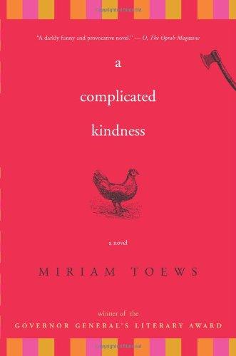 A Complicated Kindness: A Novel