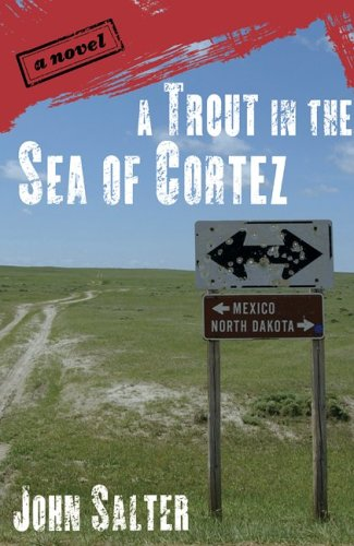 9781582433424: A Trout in the Sea of Cortez