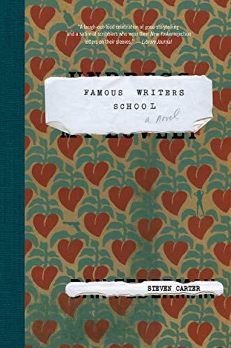 9781582433561: Famous Writers School: A Novel