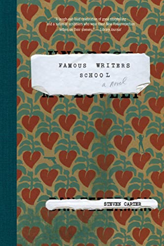 9781582433844: Famous Writers School: A Novel