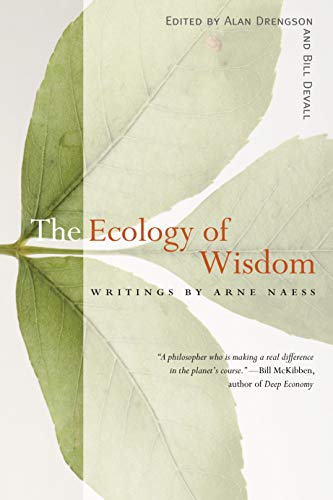9781582434018: The Ecology of Wisdom: Writings by Arne Naess