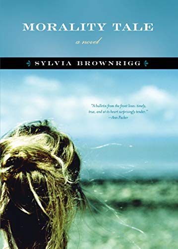Morality Tale: A Novel: Sylvia Brownrigg