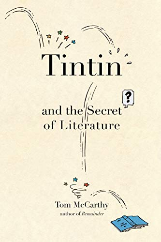 9781582434056: Tintin and the Secret of Literature