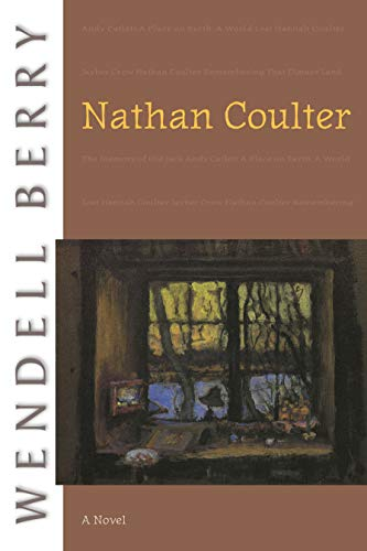 Nathan Coulter: A Novel: Berry, Wendell