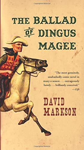The Ballad of Dingus Magee: Markson, David