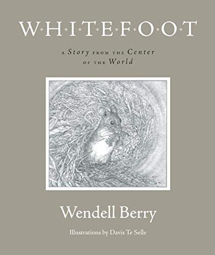 9781582434322: Whitefoot: A Story from the Center of the World