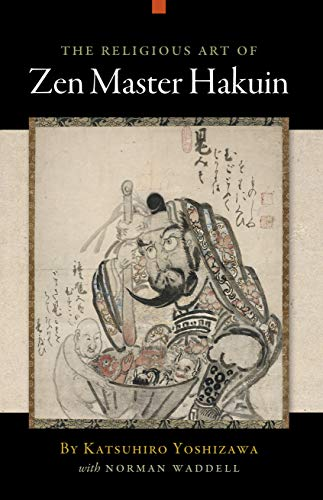 9781582434544: The Religious Art of Zen Master Hakuin