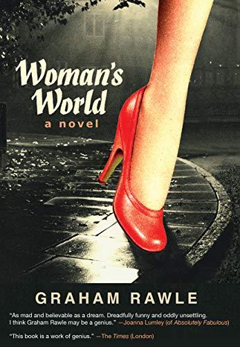 Woman's World: A Novel: Rawle, Graham