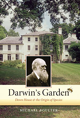 9781582434711: Darwin's Garden: Down House and the Origin of Species