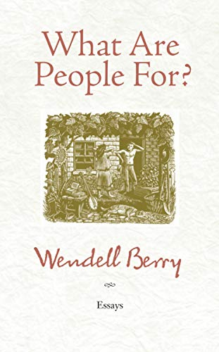 9781582434872: What Are People For?: Essays