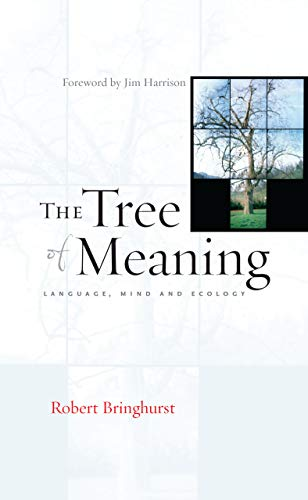 9781582435053: The Tree of Meaning: Language, Mind and Ecology
