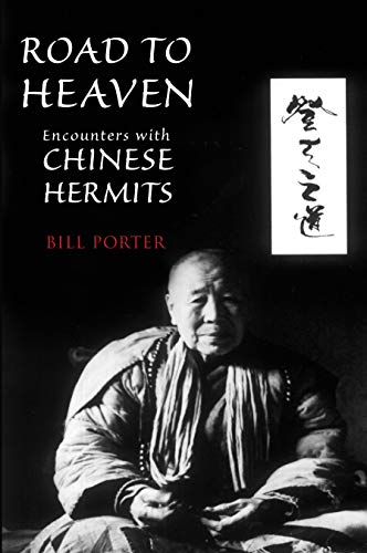 9781582435237: Road to Heaven. Encounters With Chinese Hermits