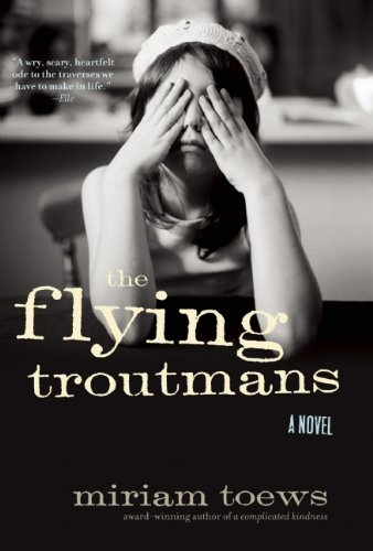 9781582435312: The Flying Troutmans: A Novel