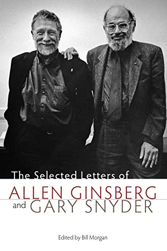 9781582435336: The Selected Letters of Allen Ginsberg and Gary Snyder