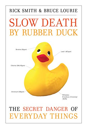 Slow Death by Rubber Duck: The Secret: Smith, Rick