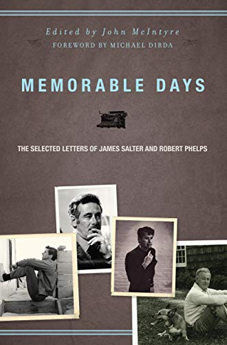 9781582436050: Memorable Days: The Selected Letters of James Salter and Robert Phelps