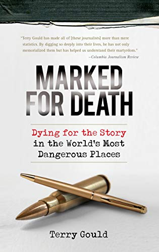 Marked for Death: Dying for the Story: Gould, Terry