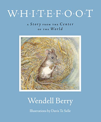 9781582436401: Whitefoot: A Story from the Center of the World